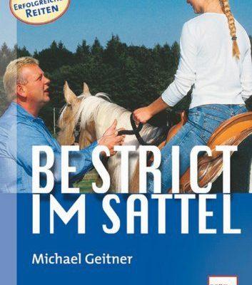 Be strict im Sattel Michael-Geitner-Buch