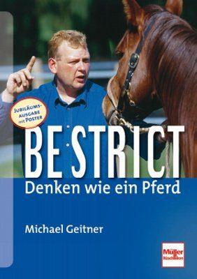 Be-Strict - Denken wie ein Pferd